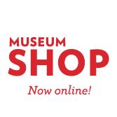 Museum Shop now online!